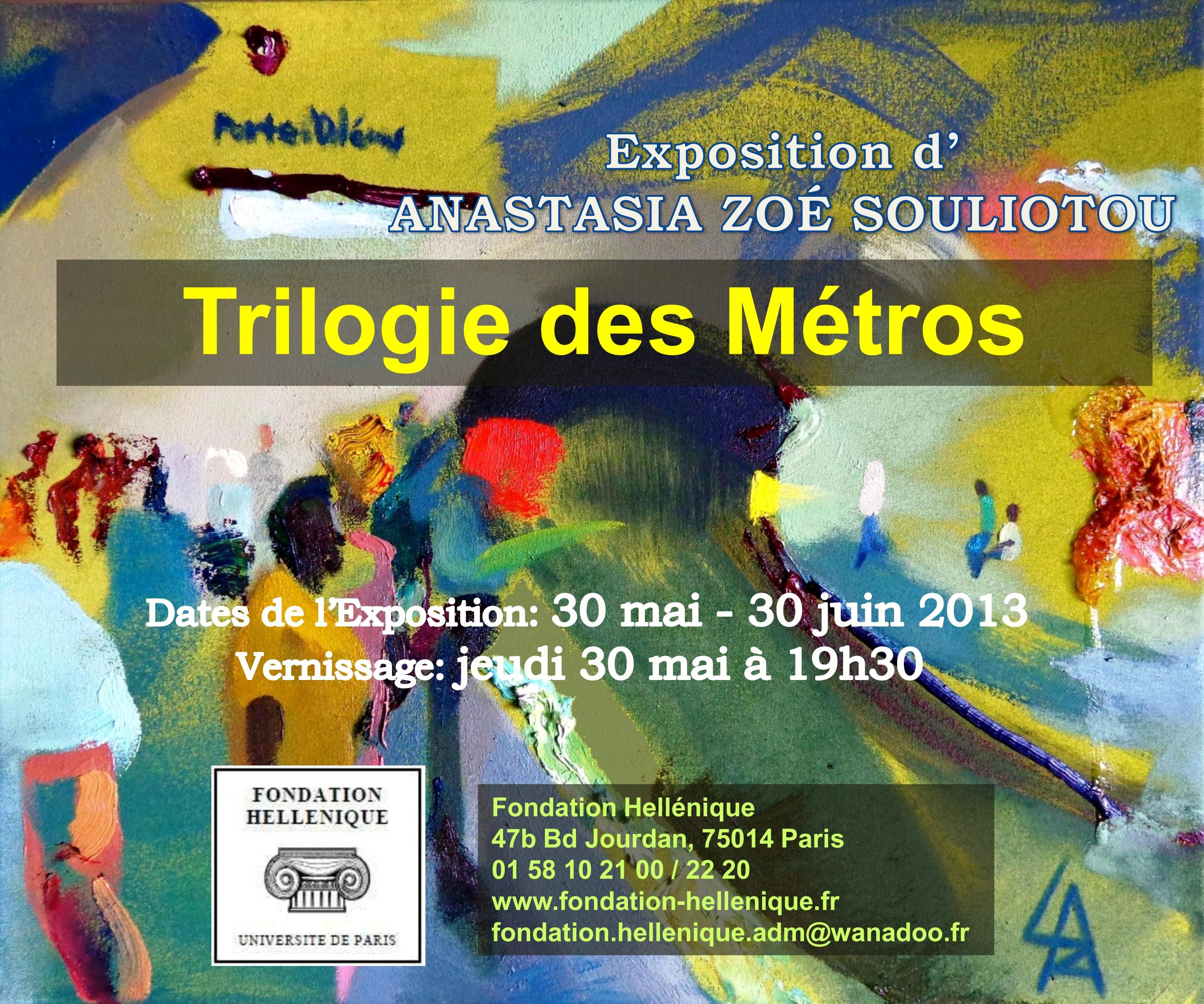 EXPOSITION » TRILOGIE DES METROS»
