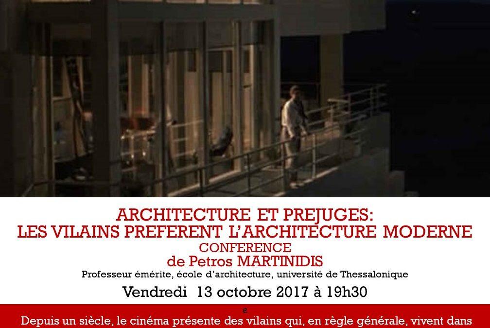 «Cinémas et préjugés. Les vilains préfèrent l'architecture moderne». Projection et conférence de Petros Martinidis, vendredi 13 octubre à 19h30