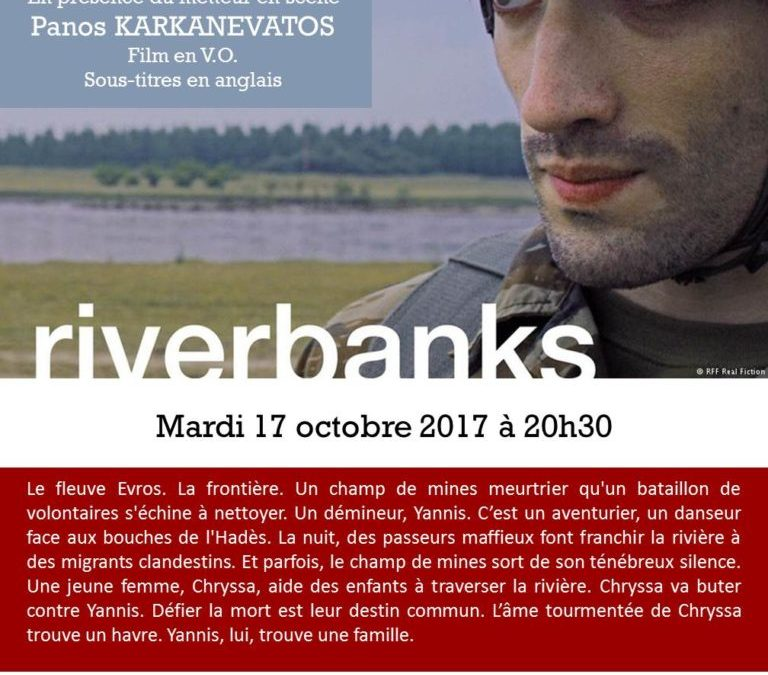 Projection du film «Riverbanks» en présence du metteur en scène Yiannos KARKAVENATOS, mardi 17 octobre à 20h30
