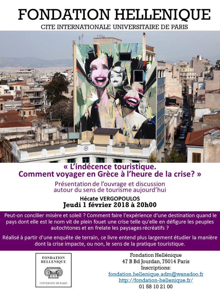 Présentation de l'ouvrage « L'indécence touristique. Comment voyager en Grèce à l'heure de la crise?» d'Hécate VERGOPOULOS et discussion autour du sens de tourisme aujourd'hui avec l'auteure, jeudi 1 février 2018 à 20h00