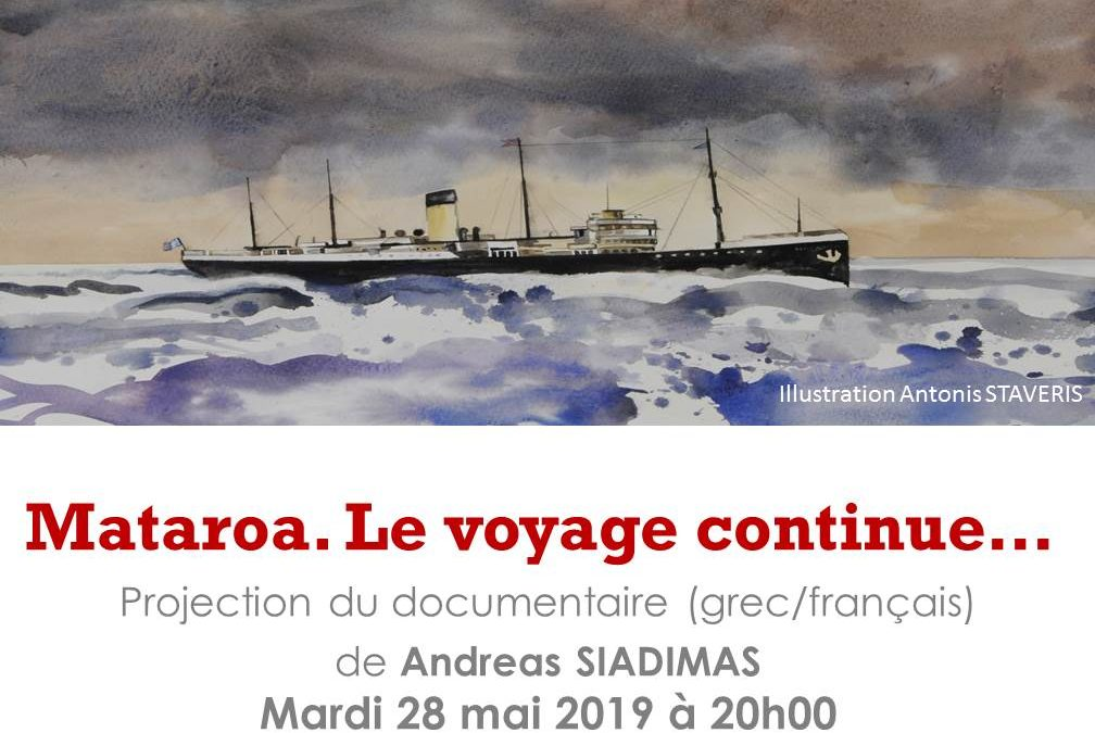 Projection du documentaire « Mataroa. Le voyage continue… » suivi du débat avec le réalisateur, Mardi 28 mai 2019, 20h00